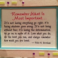 Remember what is most important